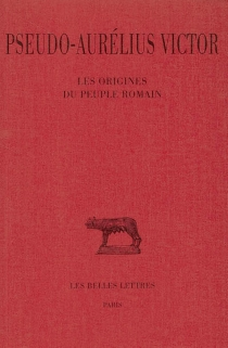 Les origines du peuple romain - Aurelius Victor