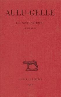 Les nuits attiques - Aulu-Gelle