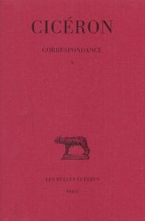 Correspondance - Cicéron