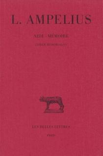 Aide-mémoire| Liber memorialis - Ampelius