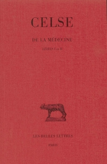 De la médecine - Celse