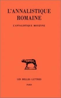 L'annalistique romaine -