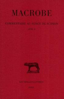 Commentaire au songe de Scipion - Macrobe