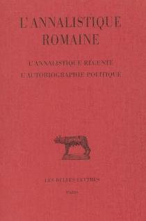 L'annalistique romaine | Volume 3, L'annalistique récente -