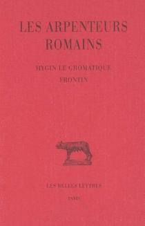 Les arpenteurs romains| édition Jean-Yves Guillaumin - Frontin