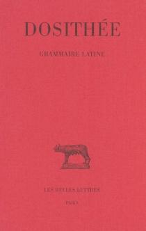 Grammaire latine - Dosithée