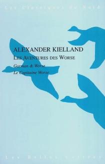 Les aventures des Worse - Alexander L.Kielland