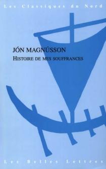 Histoire de mes souffrances - JónMagnússon