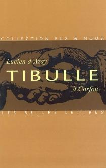 Tibulle à Corfou - Lucien d'Azay