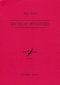 Les sagas miniatures -