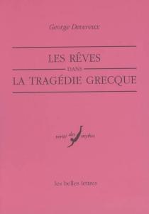 Les rêves dans la tragédie grecque - GeorgeDevereux