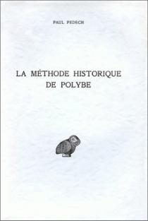 La Méthode historique de Polybe - PaulPédech