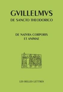 De la nature du corps et de l'âme| De natura corporis et animae - Guillaume de Saint-Thierry