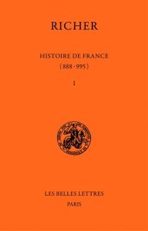 Histoire de France : 888-995 - Richer
