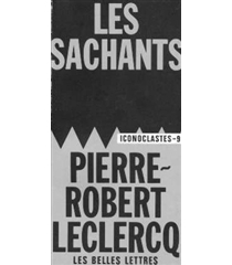 Les sachants - Pierre-Robert Leclercq