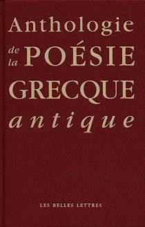 Anthologie de la poésie grecque classique -