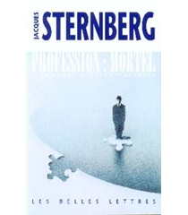 Profession : mortel : fragments d'autobiographie - Jacques Sternberg