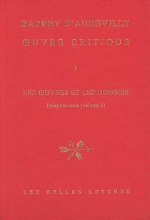 Les oeuvres et les hommes| Oeuvre critique | Première série, 1 - JulesBarbey d'Aurevilly