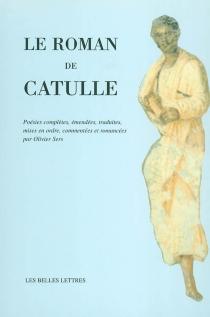 Le roman de Catulle - Catulle