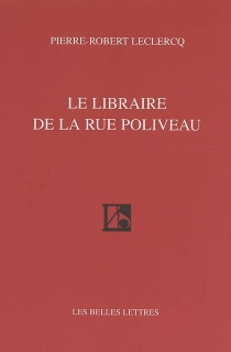 Le libraire de la rue Poliveau - Pierre-RobertLeclercq