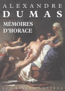 Mémoires d'Horace : écrits par lui-même - AlexandreDumas
