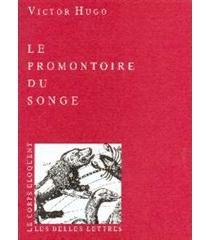Le promontoire du songe - VictorHugo
