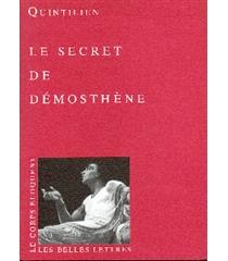 Le secret de Démosthène - Quintilien