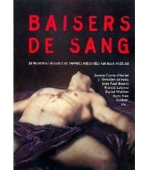 Baisers de sang : 20 histoires érotiques de vampires : anthologie -