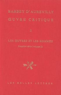 Les oeuvres et les hommes| Oeuvre critique | Première série, 2 - JulesBarbey d'Aurevilly