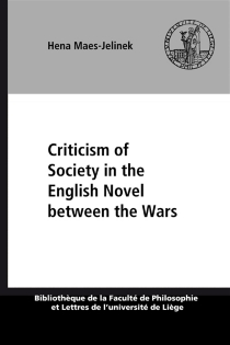 Criticism of society in the english novel between the wars - Hena Maes-Jelinek