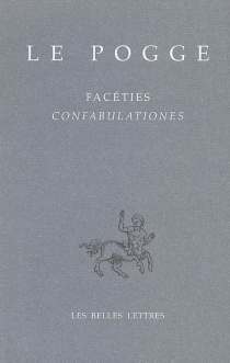 Confabulationes| Facéties - Le Pogge
