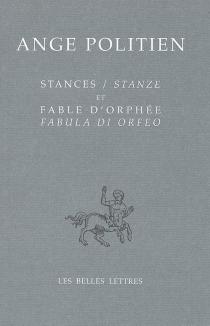 Stances| Stanze| Fable d'Orphée| Fabula di Orfeo - AngePolitien