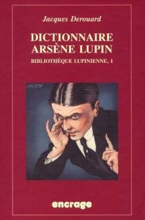 Bibliothèque lupinienne - JacquesDerouard