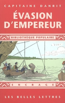 Evasion d'empereur (1903) - Émile-CyprienDriant