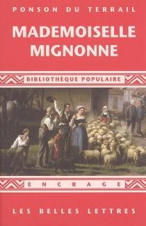 Mademoiselle Mignonne : 1866 - Pierre Alexis dePonson du Terrail