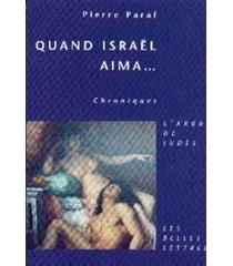 Quand Israël aima... : récits - PierreParaf