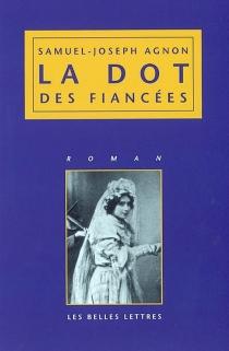 La dot des fiancées - Samuel JosephAgnon