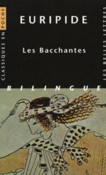 Les Bacchantes - Euripide
