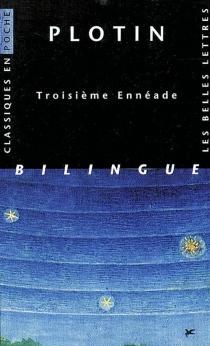 Troisième Ennéade - Plotin