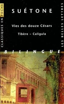 Vies des douze Césars - Suétone