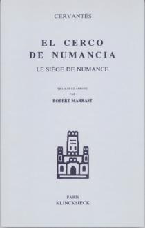 Le Siège de Numance - Miguel deCervantes Saavedra