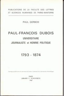 Paul-François Dubois, (1793-1874) universitaire, journaliste et homme politique - PaulGerbod