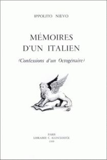 Mémoires d'un Italien : confessions d'un octogénaire - IppolitoNievo