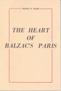 The Heart of Balzac's Paris - G.Raser