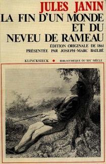 La fin d'un monde et du Neveu de Rameau - JulesJanin