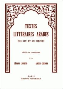 Textes littéraires arabes des 19e et 20e siècle - AmeurGherida