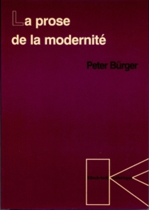 La prose de la modernité - PeterBürger
