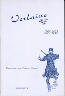 Verlaine, 1896-1996 : actes du colloque international des 6-8 juin 1996 -