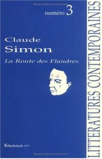 Claude Simon : autour de La Route des Flandres -