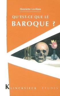 Qu'est-ce que le baroque ? - HenrietteLevillain